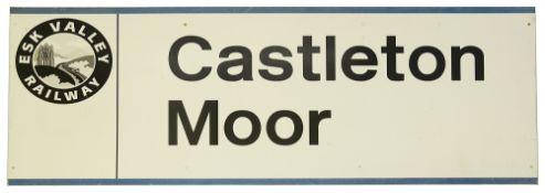 An Esk Valley Railway station sign for Castleton Moor