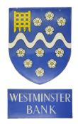 A Westminster Bank enamel coat of arms and nameplate sign