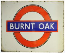 A large London Underground enamel station sign for Burnt Oak,mid-20th century, with outlined roundel