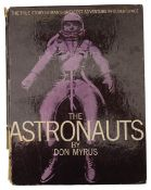 NASA interest: A rare signed copy of the 'The Astronauts by Don Myrus'