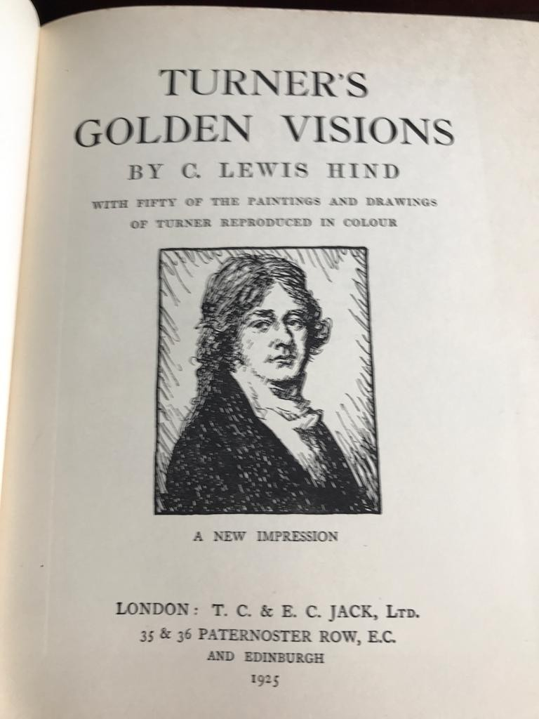 G LEWIS HIND- 'TURNER'S GOLDEN VISIONS', 1925, FIFTY PLATES - Image 2 of 2