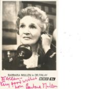 Barbara Mullen signed 6x4 black and white photo. Dedicated. Good condition. All autographs come with