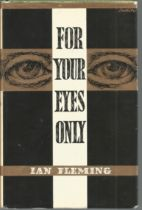 James Bond For your eyes only by Ian Fleming. Unsigned hardback book with dust jacket published in