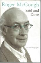 Said and Done Roger McGough the autobiography. Signed dedicated hardback book with dust jacket