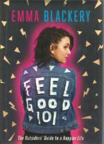 Emma Blackery Feel Good 101 The Outsiders Guide to a Happier Life. Signed dedicated hardback book