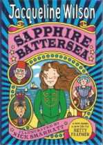 Sapphire Battersea by Jacqueline Wilson. Signed dedicated hardback book with dust jacket published