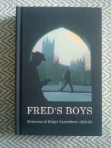 Fred's Boys Memories of King's Canterbury 1935-62 Hardback Book First Published February 2018