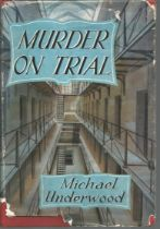 Murder on Trial by Michael Underwood. Unsigned hardback book with dust jacket published in 1954 in