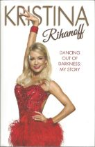 Kristina Rihanoff Dancing out of Darkness My Storey. Signed dedicated hardback book with dust jacket