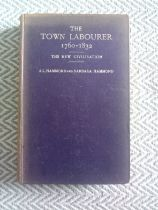 The Town Labourer 1760-1832 The New Civilisation Hardback Book by J. L. Hammond and Barbara