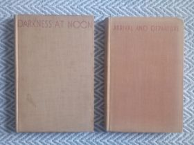 2 x Hardback books by Arthur Koestler Arrival and Departure 188 pages and Darkness At Noon 254 pages