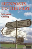 Signposts to the Past by Margaret Gelling. Signed dedicated hardback book with dust jacket published