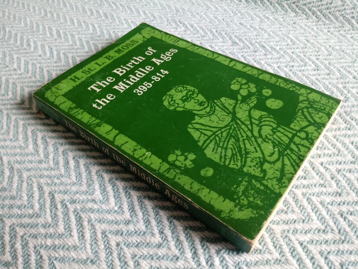 The Birth Of The Middle Ages 395-814 by H. St. L. B. Moss softback book 291 pages inscribed on title
