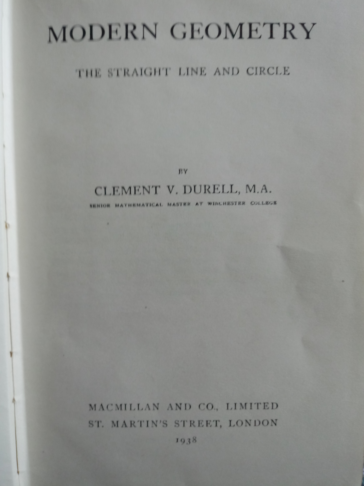 Modern Geometry hardback book by C.V Durell 145 pages Published 1938 by Macmillan And Co Ltd. No - Image 3 of 3