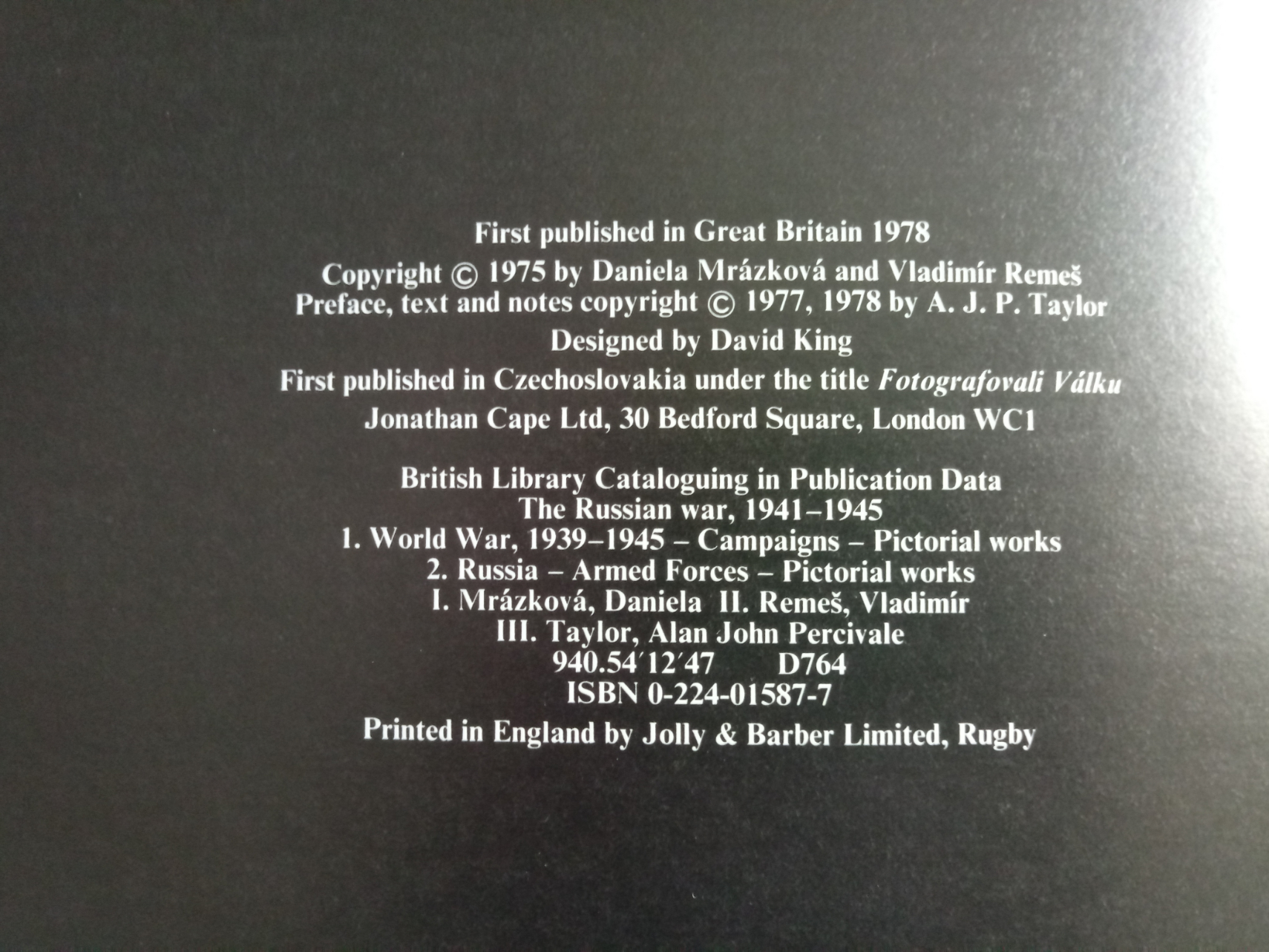 The Russian War by A. J. p. Taylor hardback book 143 pages Published 1978 Jonathan Cape ISBN 0 224 - Image 3 of 3