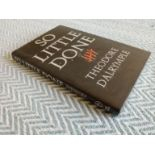 So Little Done The Testament Of A Serial Killer by Theodore Dalrymple hardback book 144 pages