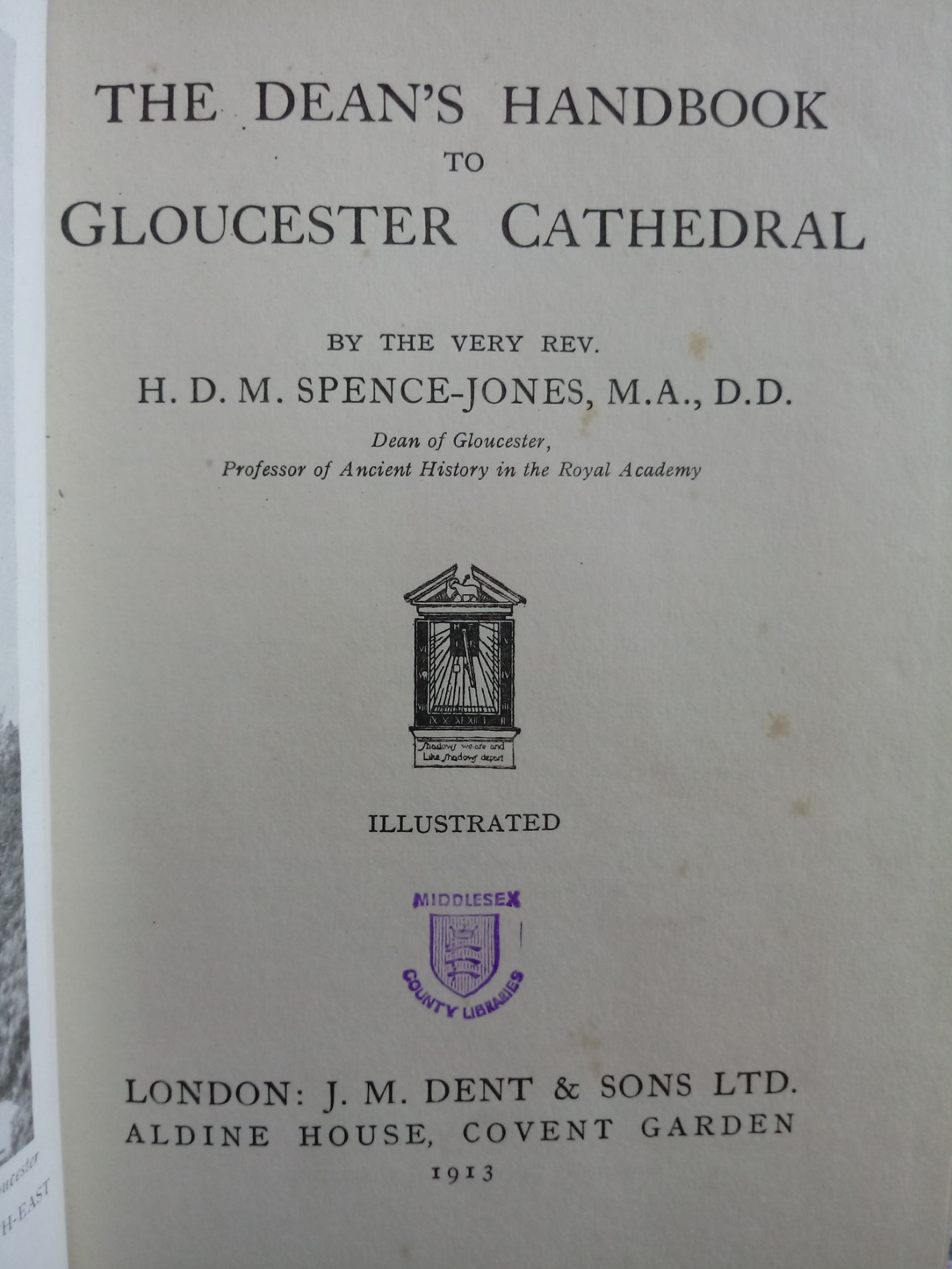 The Dean's Handbook To Gloucester Cathedral by The Very Rev: Dr. Spence-Jones hardback book 116 - Image 4 of 4