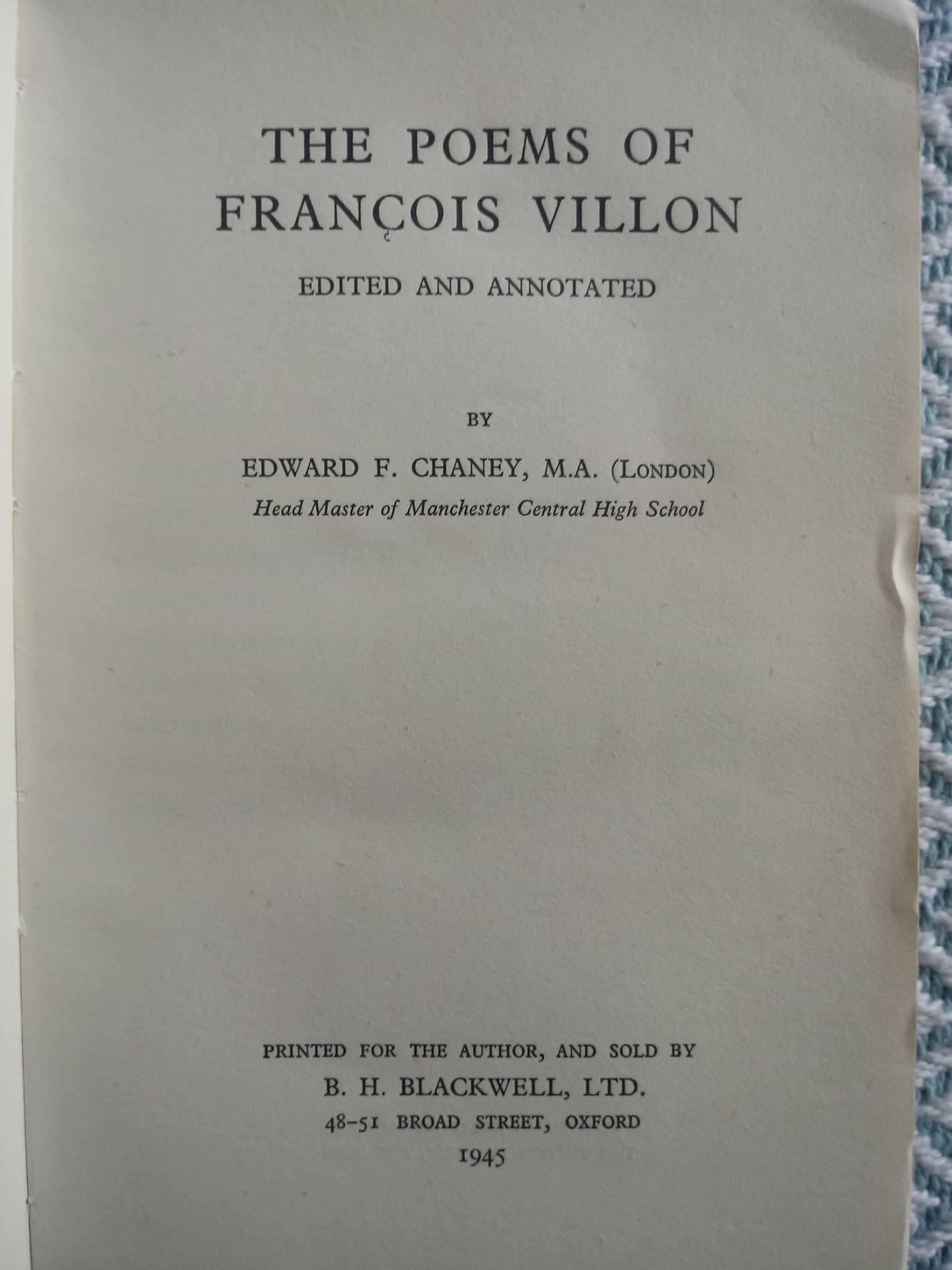 The Poems Of Francois Villon by Edward F. Chaney M. A. softback book 198 pages signed by owner - Image 3 of 3