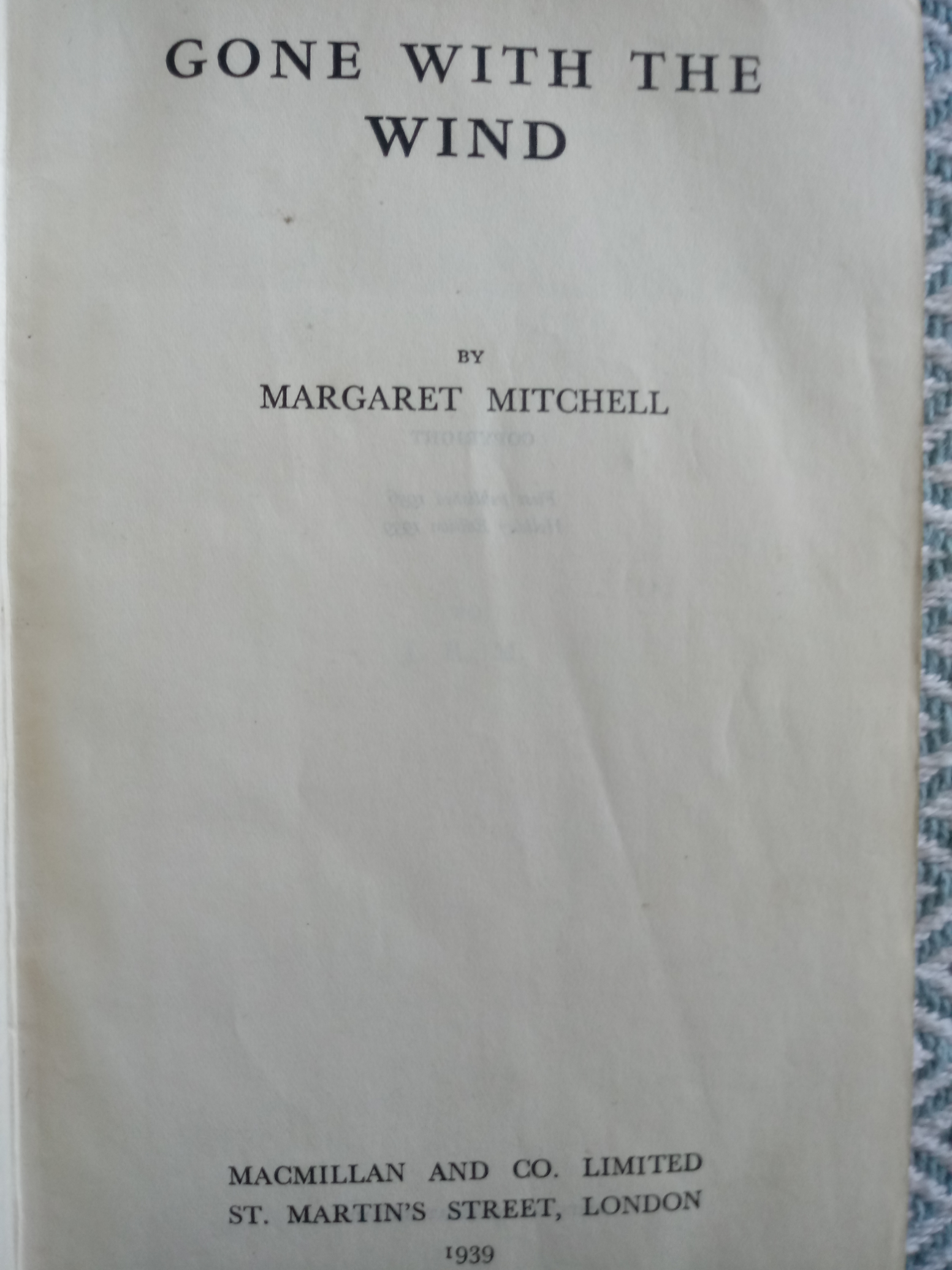 Gone With The Wind hardback book by Margaret Mitchell Published by Macmillan & Co 1939. 795 pages. - Image 2 of 2
