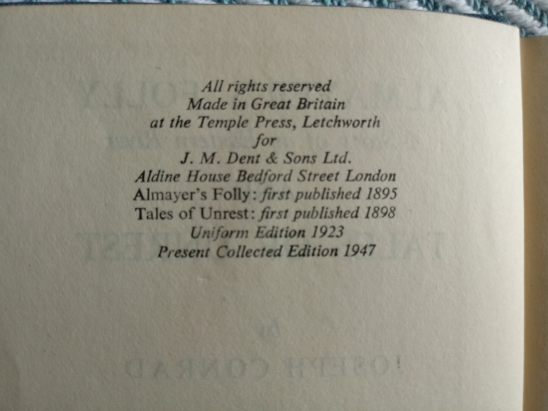 Almayer's Folly A Story of an Eastern River and Tales Of Unrest by Joseph Conrad Hardback book 204 - Image 4 of 4