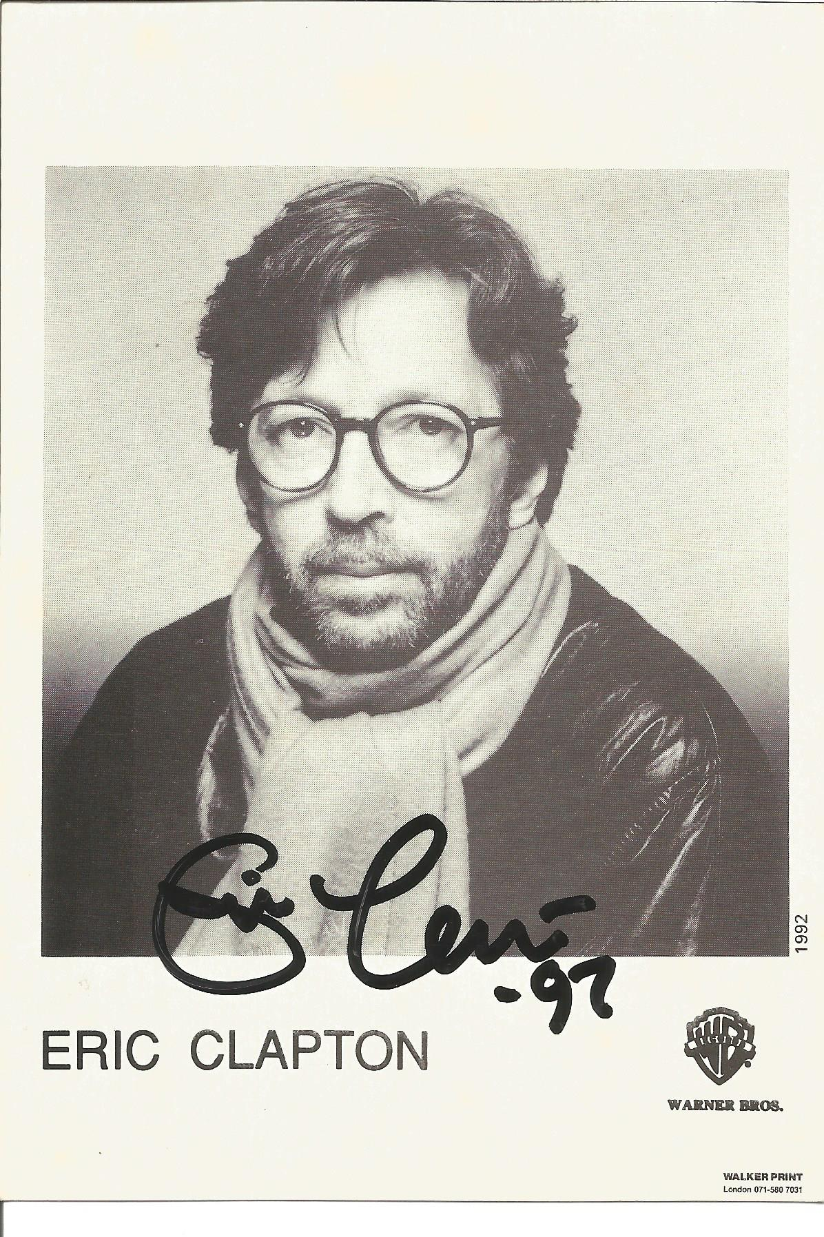 Eric Clapton signed 6x4 black and white promo photo. Good condition. All autographs come with a