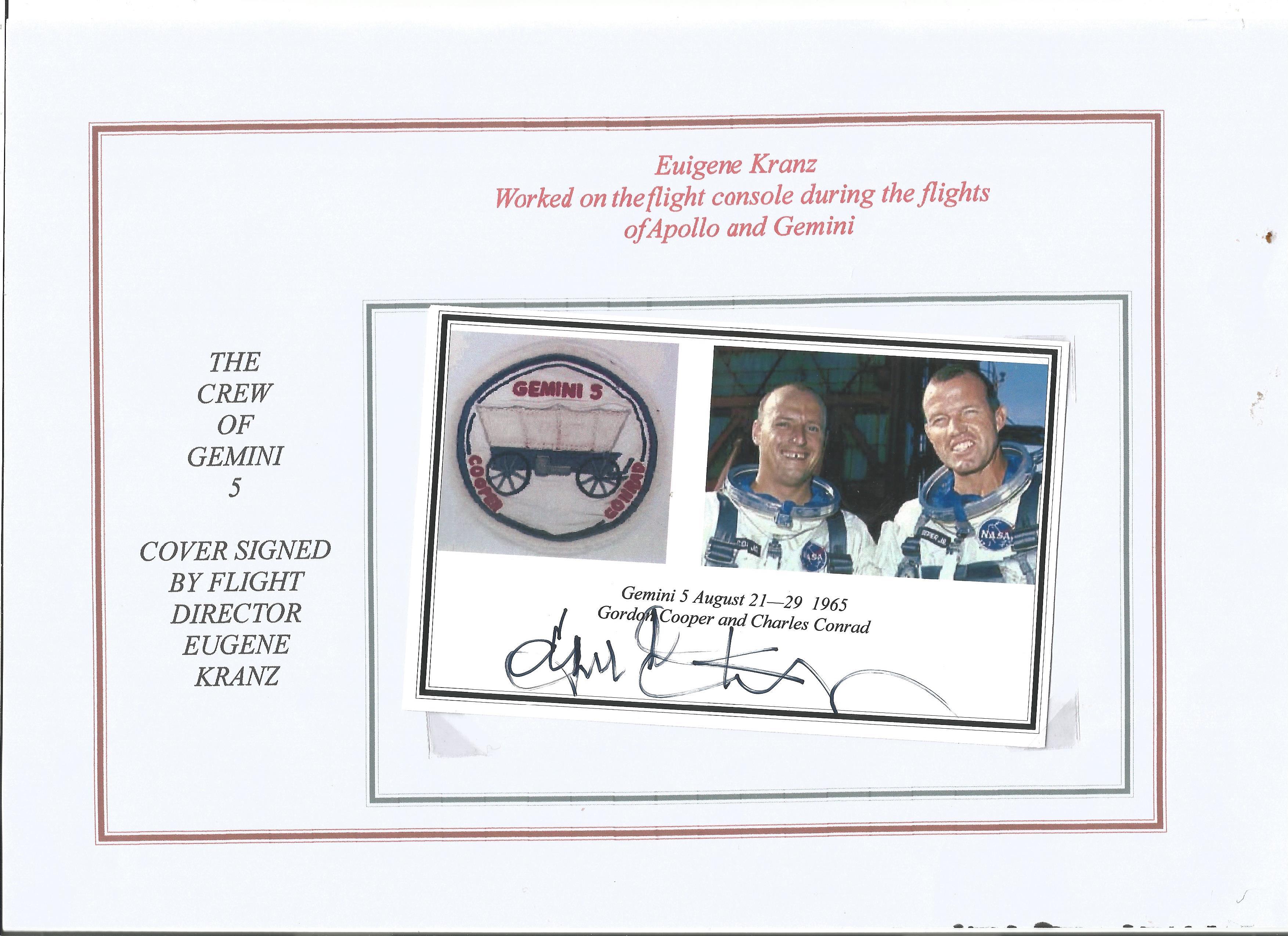 NASA Eugene Kranz signed Gemini 5 AUGUST 21-29, 1965, commemorative photo. Eugene Francis Gene Kranz