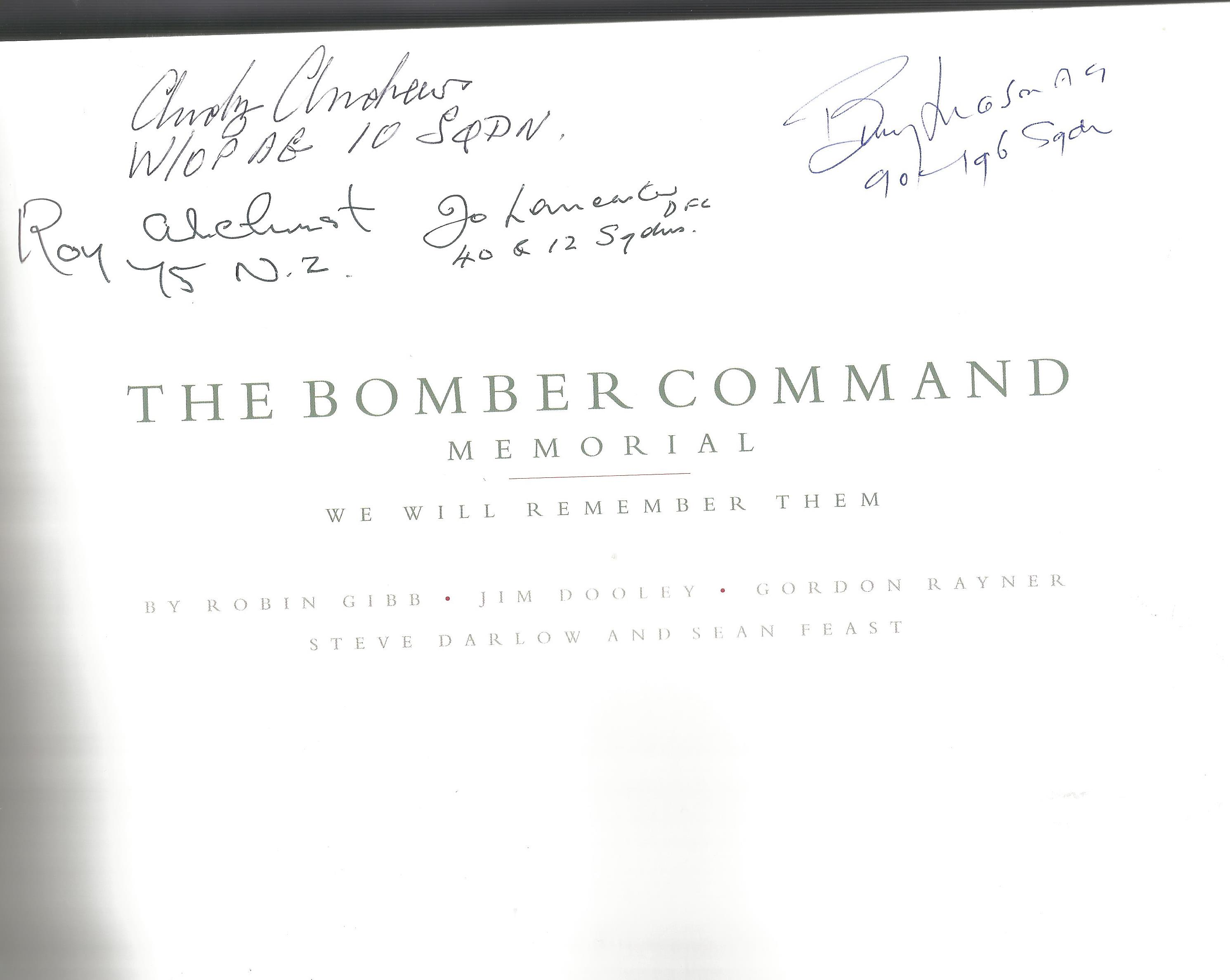 World War II multi signed hardback book The Bomber Command Memorial We Will Remember Them 4