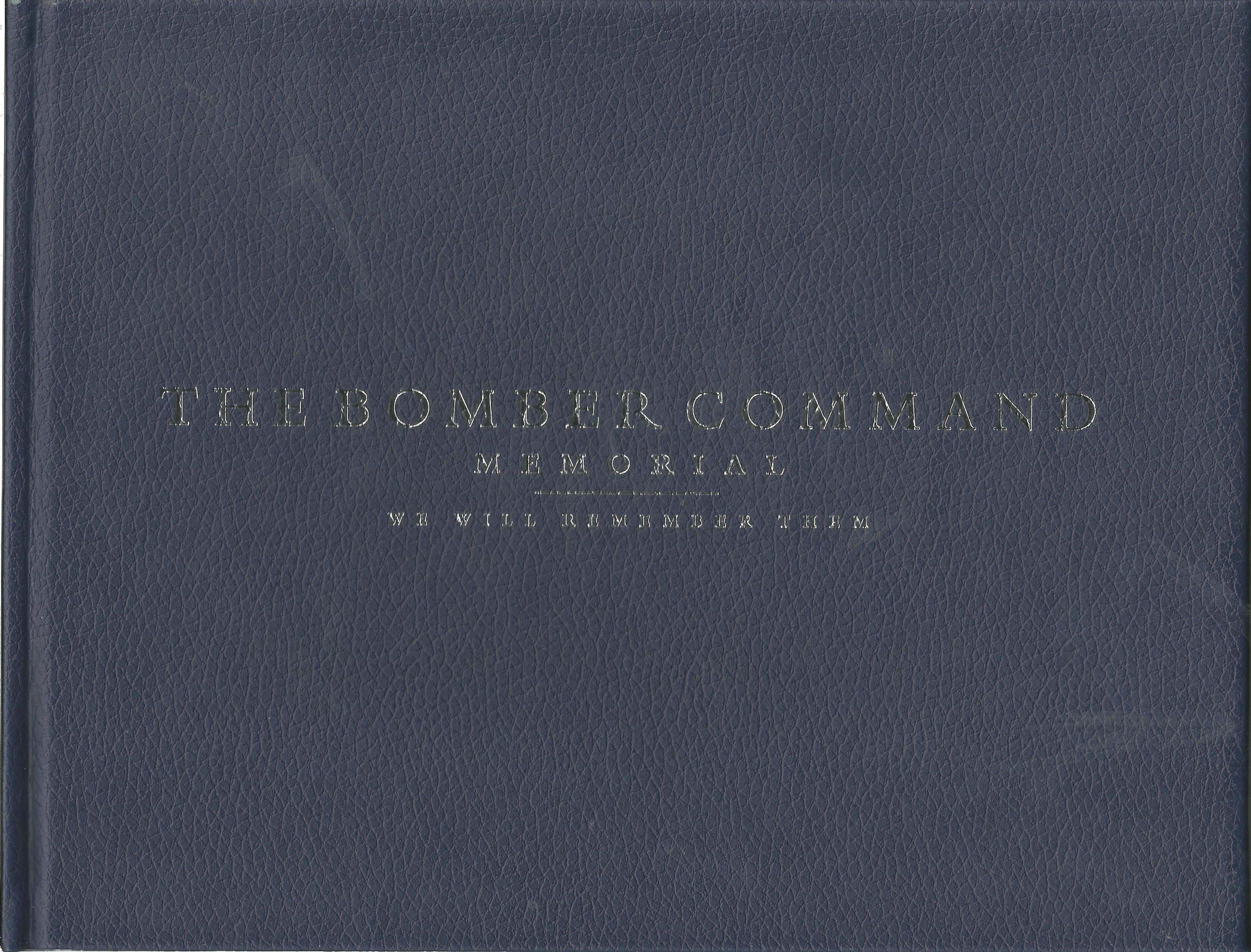 World War II multi signed hardback book The Bomber Command Memorial We Will Remember Them 4 - Image 2 of 2