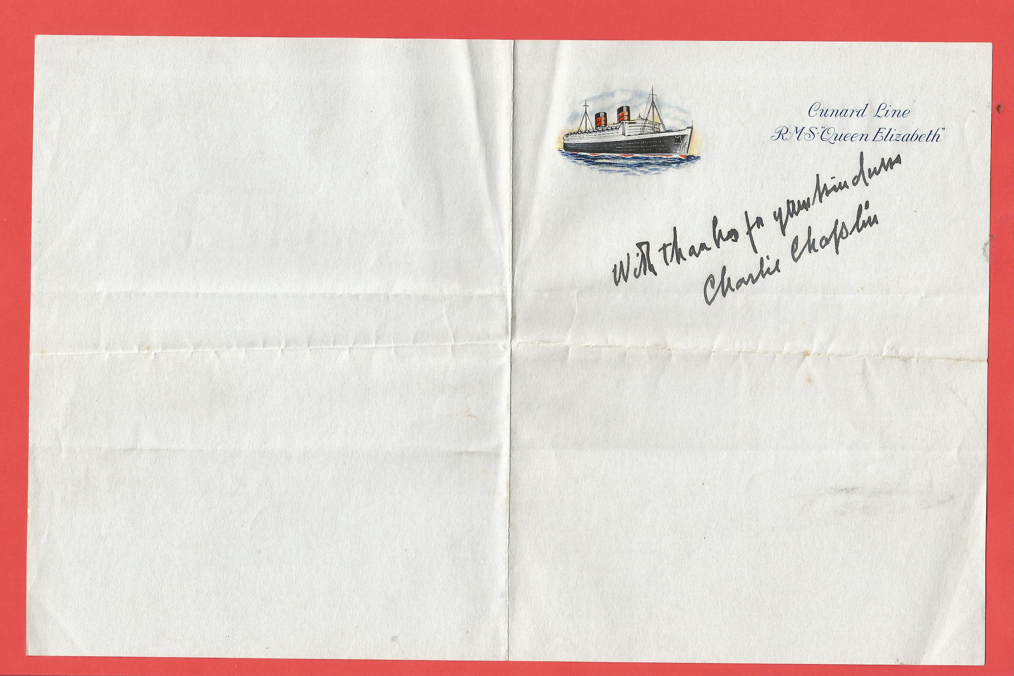 Charlie Chaplin signed Cunard Line R. M. S Queen Elizabeth headed note paper. Comes from the