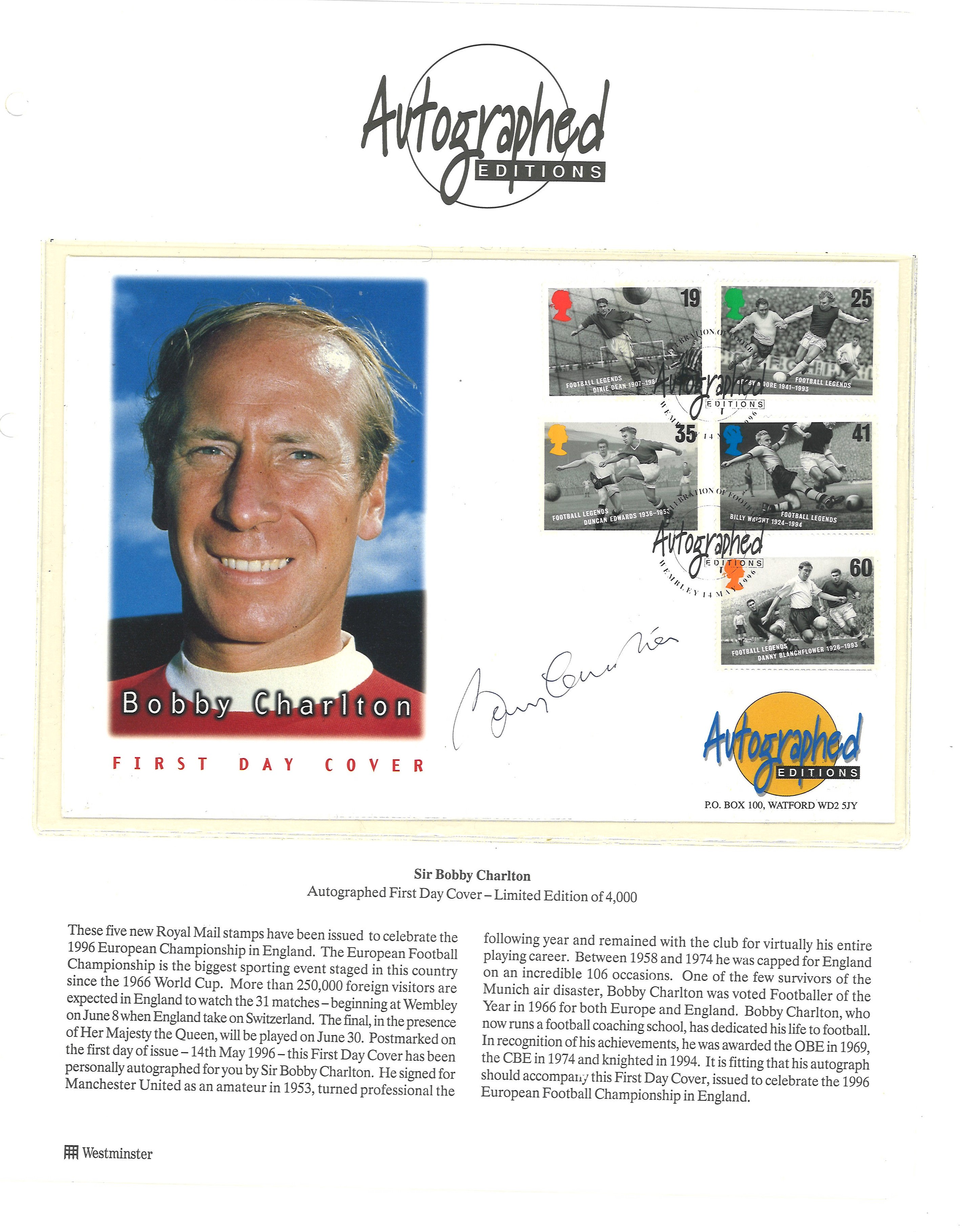 Bobby Charlton signed Autographed Editions FDC pm Wembley 14th May 1996. Good condition. All
