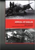 World War II Adolf Galland signed hardback book titled Arrival of Eagles Luftwaffe Landings in