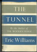 World War II hardback book titled The Tunnel first edition signed on the inside title page by the