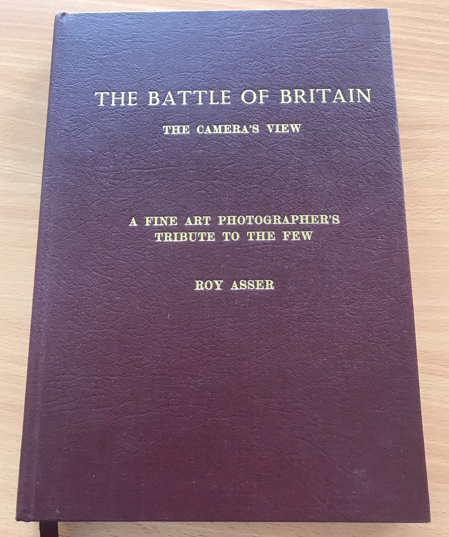 World War II The Battle of Britain The Cameras View A Fine Art Photographers Tribute to the Few by