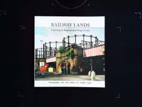 Railway Lands Catching St Pancras and King's Cross by Angela Inglis softback book 252 pages