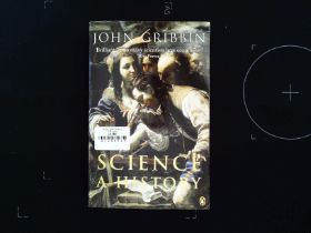 Science A History paperback book by John Gribbin. Published 2003 Penguin Books ISBN 0-140-29741-3.