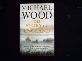 The Story Of England by Michael Wood hardback book 440 pages signed by author on title page