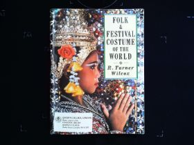 Folk and Festival Costume Of The World paperback book by R. Turner Wilcox. Published 1989 B. T.