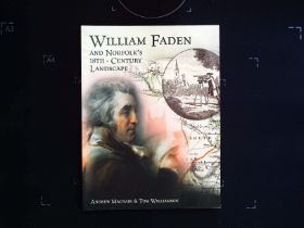 William Faden and Norfolk's 18th Century Landscape by Andrew Macnair and Tom Williamson softback