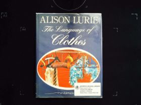 The Language Of Clothes hardback book by Alison Lurie. Published 1981 William Heinemann Ltd. 273