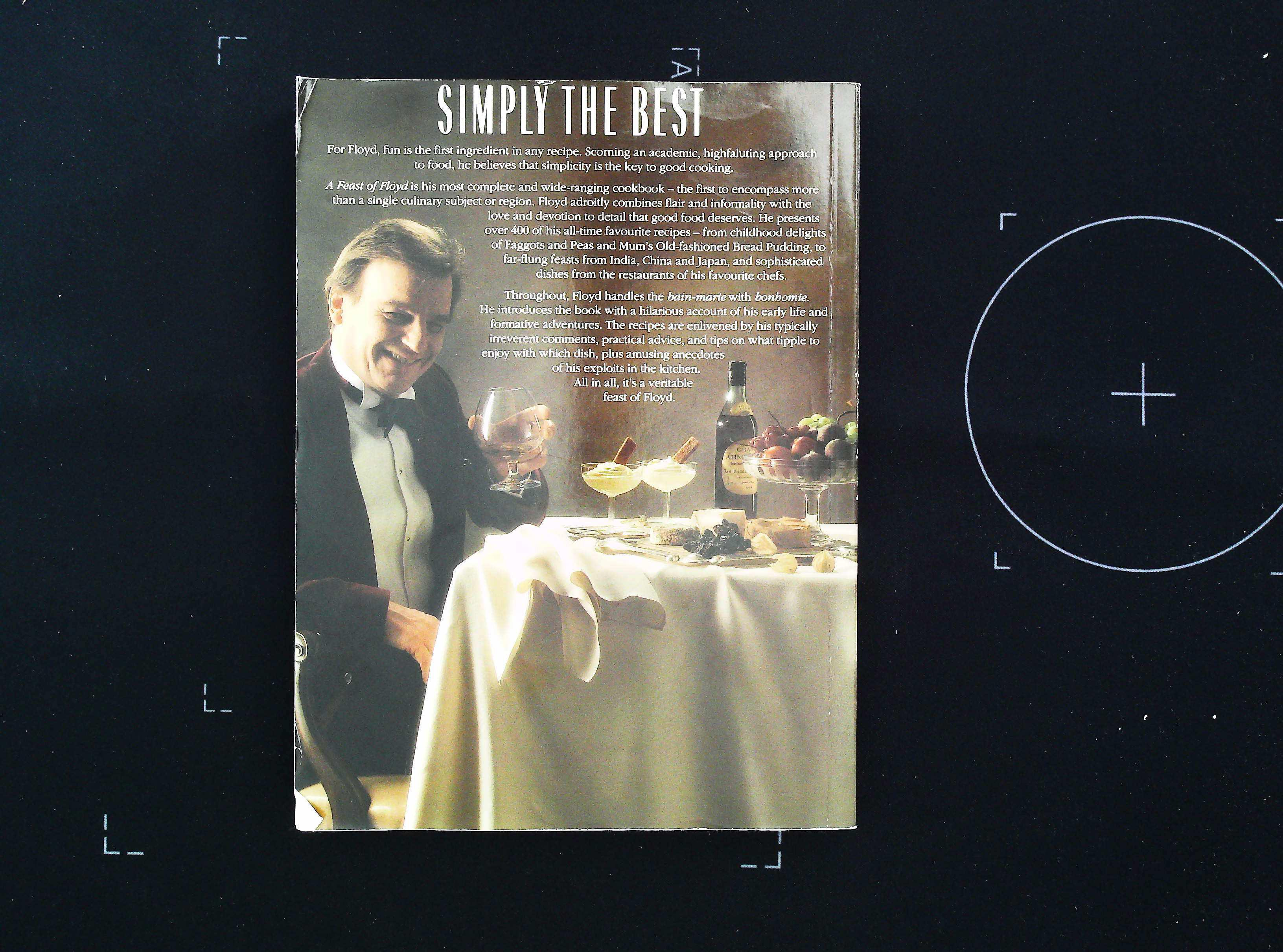 A Feast Of Floyd paperback book by Keith Floyd. Published 1994 HarperCollins. 320 pages. Cover - Image 2 of 4