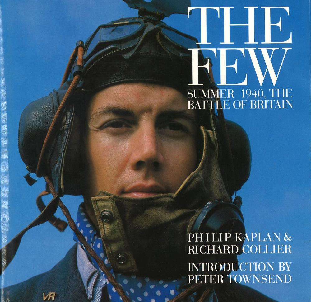 The Few Summer of 1940 The Battle of Britain by Philip Caplan and Richard Collier. Large hardback