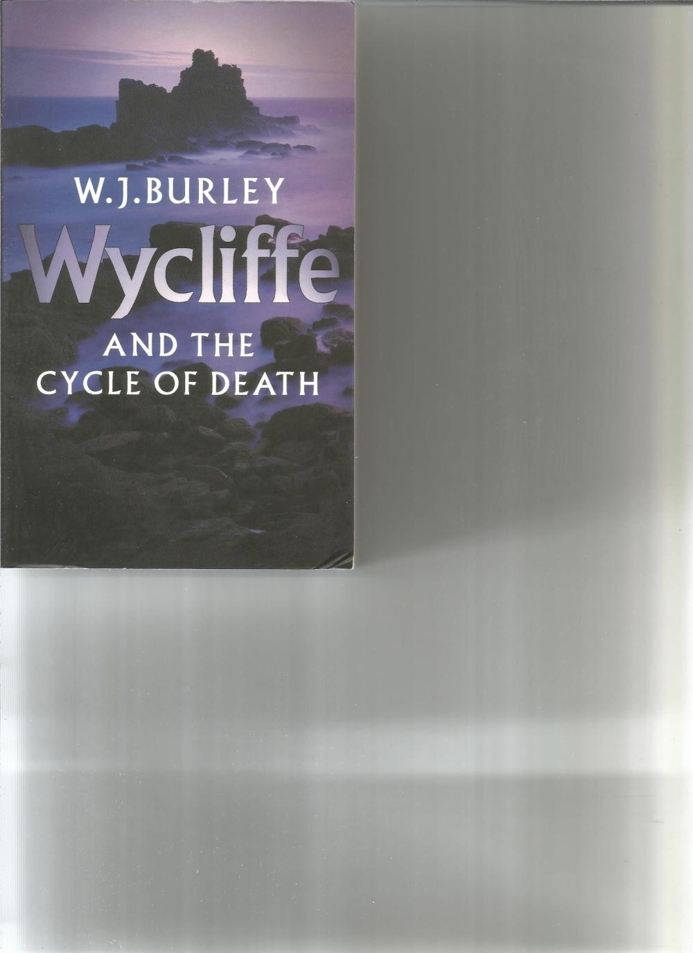 Wycliffe and the Cycle of Death by W J Burley. Unsigned paperback book published in 2001 in Great