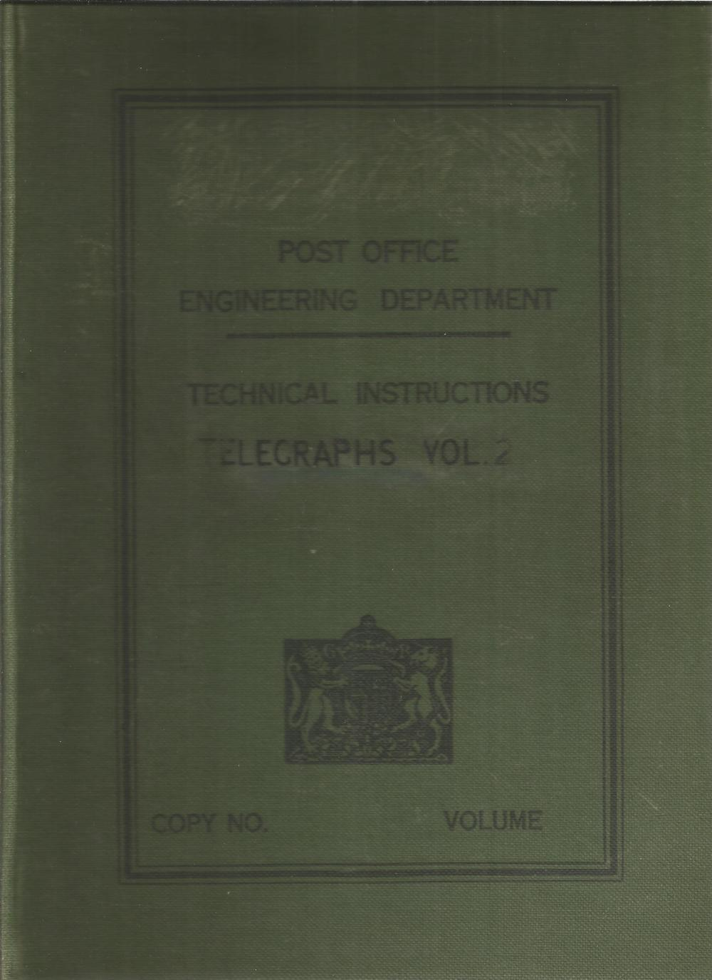 Post Office Engineering Department Technical Instructions Telegraphs Vol 2. Unsigned large reference
