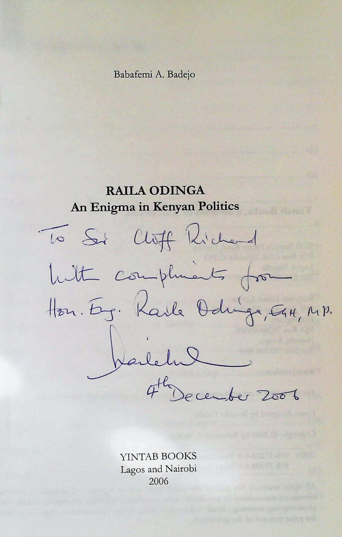 Raila Odinga An Enigma in Kenyan Politics by Babafemi A. Badejo softback book 367 pages signed and - Image 3 of 4