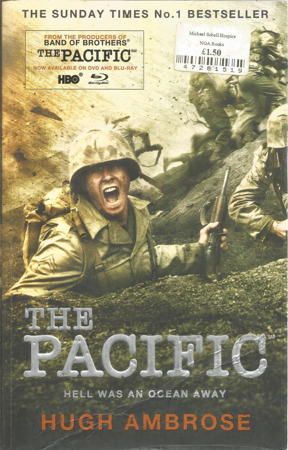 The Pacific by Hugh Ambrose. Unsigned paperback book with no dust jacket published in 2010 in