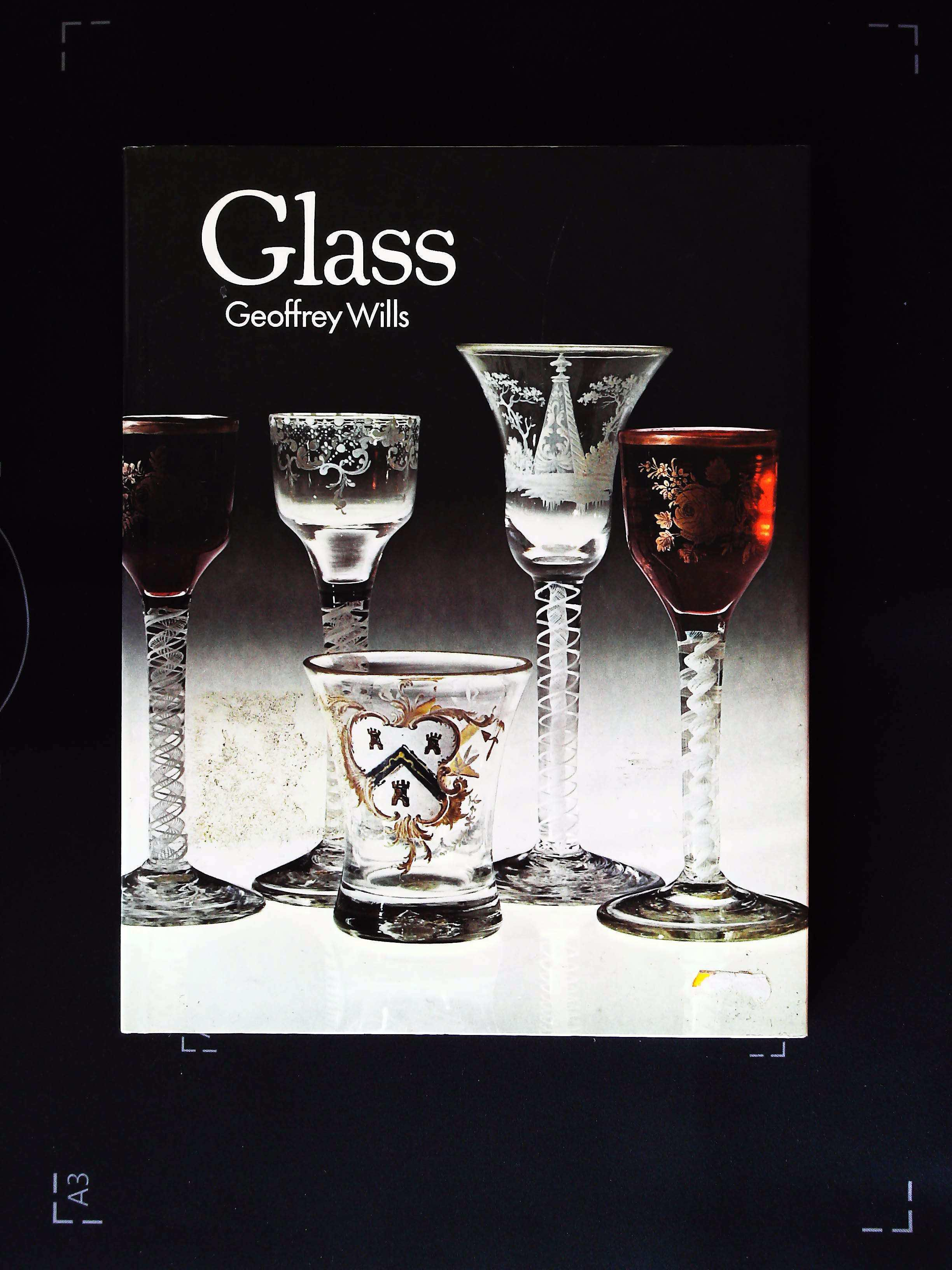 Glass by Geoffrey Wills hardback book 64 pages Published 1981 Galley Press ISBN 0 86136 005 2. In