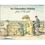 A Edwardian Holiday by John S Goodall. Unsigned small hardback book with dust jacket published in
