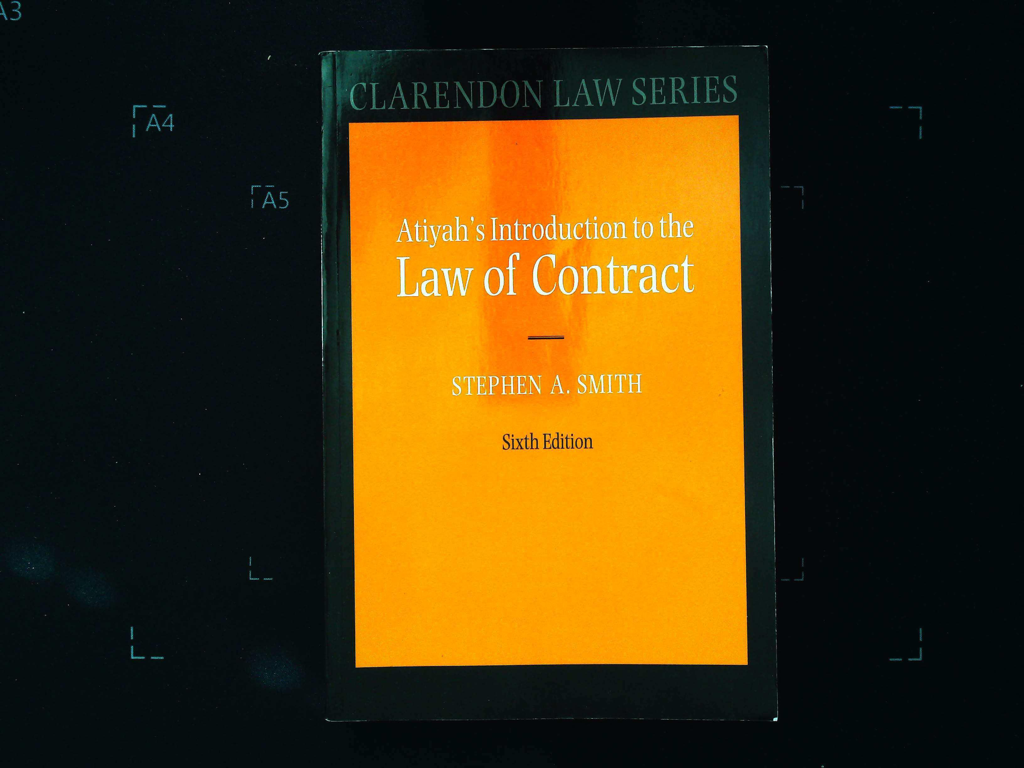 Atiyah's Introduction To The Law Contract 6th Edition paperback book by Stephen A Smith. Published