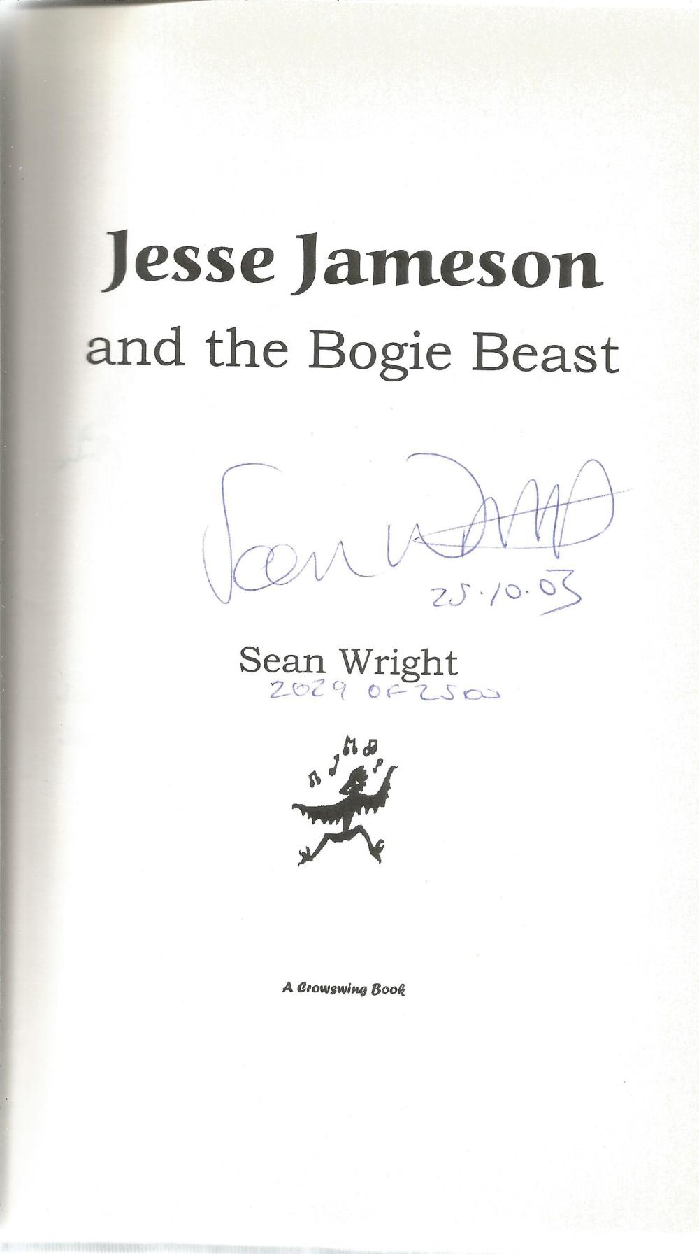 Jesse Jameson and the Bogie Beast by Sean Wright. Signed by the Author special limited edition - Image 2 of 3