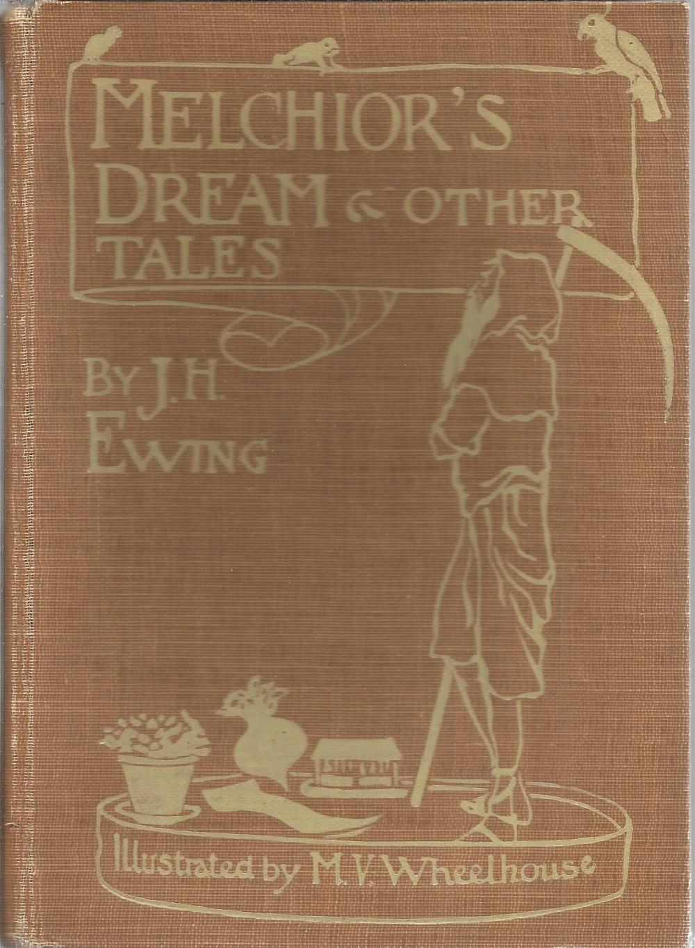 Melchior's Dream and other Tales by J H Ewing. Unsigned hardback book with no dust jacket